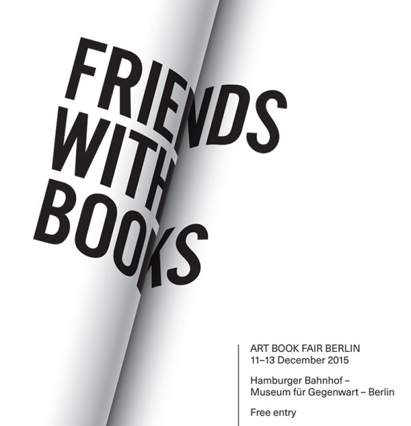 FRIENDS-WITH-BOOKS-–-ART-BOOK-FAIR-BERLIN-2015